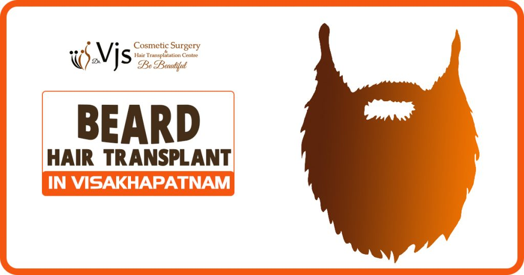 Beard Hair Transplant in Visakhapatnam