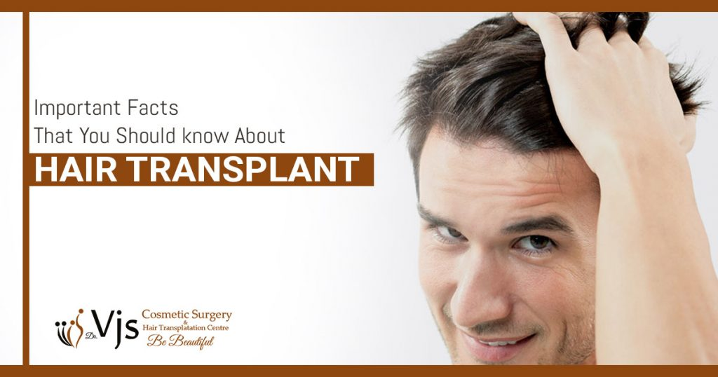 important facts that you should know about Hair Transplant