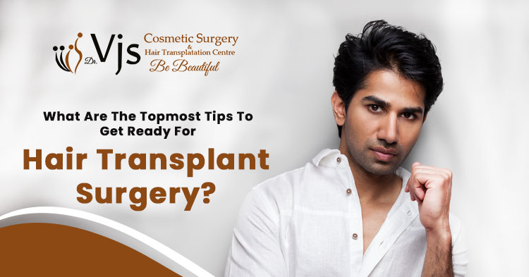 What are the topmost tips to get ready for hair transplant surgery